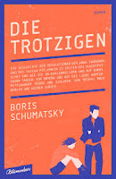 http://anjasbuecher.blogspot.co.at/2016/08/rezension-die-trotzigen-von-boris.html