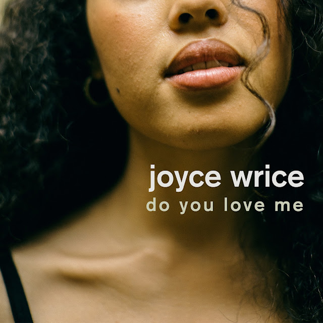Joyce Wrice – Do You Love Me