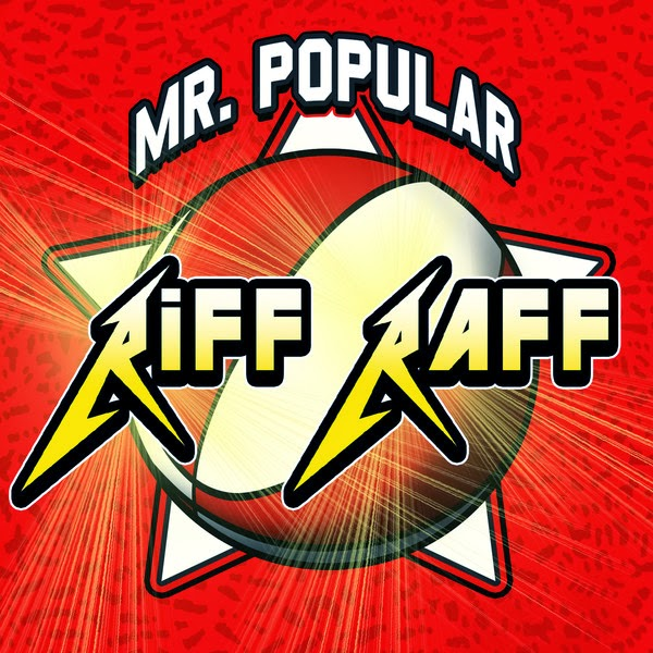 Riff Raff - Mr. Popular - Single Cover