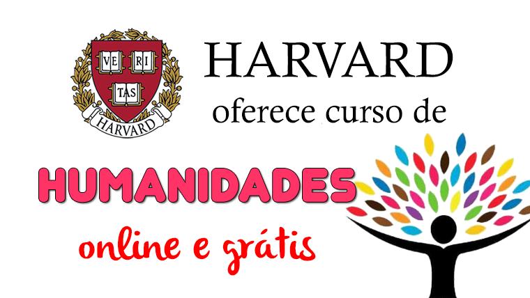 Harvard oferece curso de Humanidades - online e grátis
