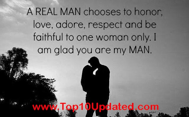 Real Man Chooses To honor Love adore respect | Quotes Quotes for Him | Lover Quotes - Top 10 Updated