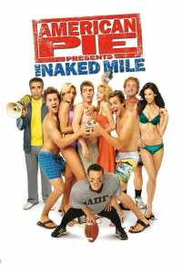 American Pie Presents The Naked Mile 2006 Full Movie Dual Audio Hindi 300MB BluRay