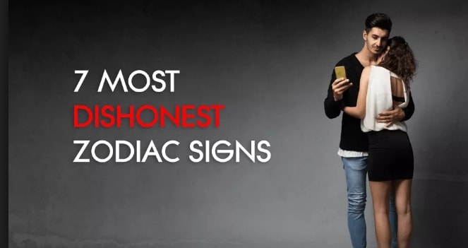 Zodiac Signs Liars And Dishonest