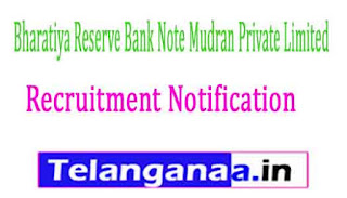 Bharatiya Reserve Bank Note Mudran Private Limited BRBNMPL Recruitment Notification 2017