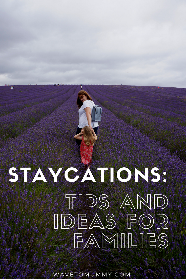 Staycations: ideas and tips for families. What to do and how to make your holiday feel like a real holiday if you stay home.