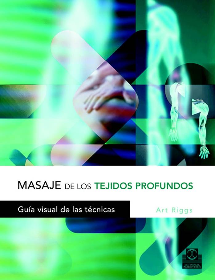 Libros en PDF de Kinesiología y Fisioterapia: Masaje de los Tejidos ...