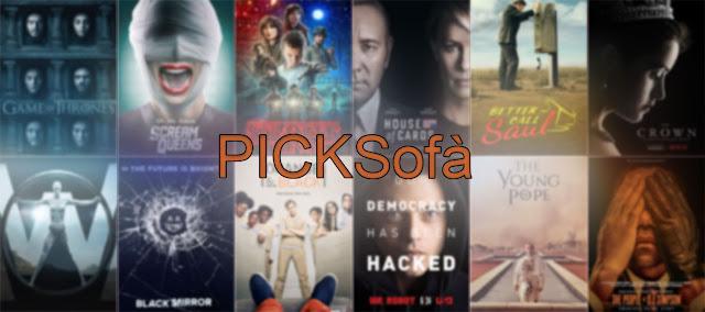 Nasce la rubrica PickSofà dedicata agli amanti di serie TV e di cinema