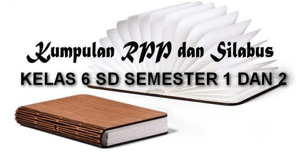 Download Silabus dan RPP Kelas 6 SD KTSP 2006