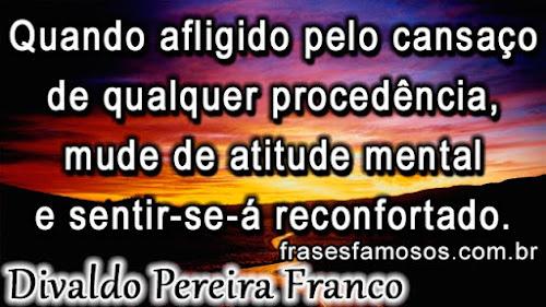 Frase de Divaldo Pereira Franco