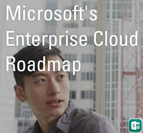 Microsoft's Enterprise Cloud Roadmap