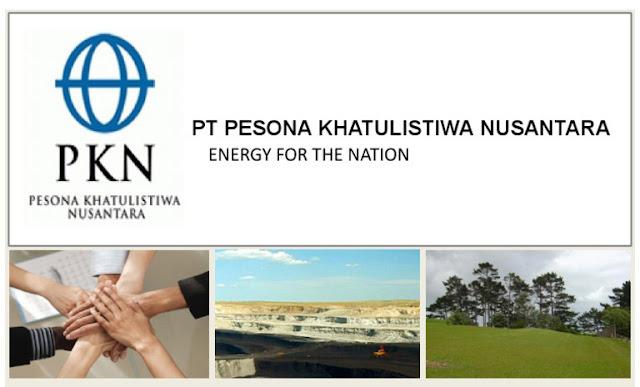 PT. Pesona Khatulistiwa Nusantara Job Vacancy