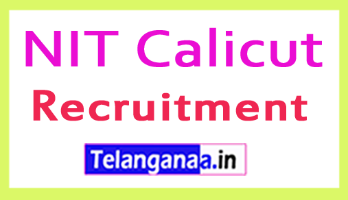 National Institute of Technology NIT Calicut Recruitment Notification