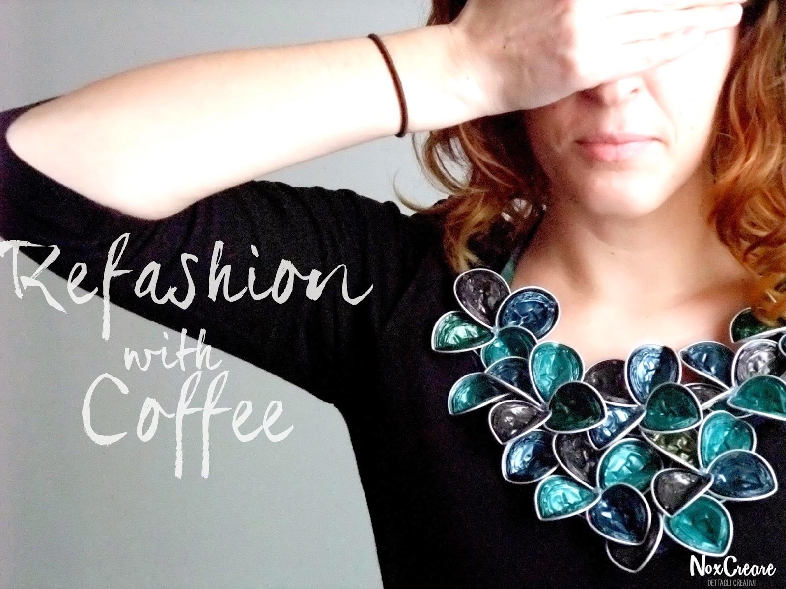 Amato NoxCreare: Refashion with coffee (collane con capsule del caffè) CZ81