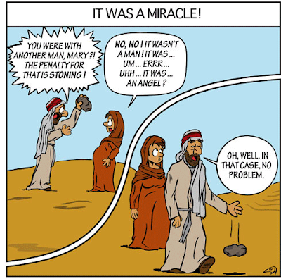 Funny virgin birth cartoon joke picture - It was a miracle! You were with another man, Mary?! The penalty for that is stoning!  No, it wasn't a man, it was .. err... it was an angel!  Oh, well, in that case no problem