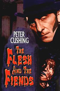 Watch The Flesh and the Fiends Online Free in HD