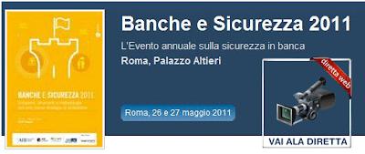 Diretta Straming Video Banche e Sicurezza 2011