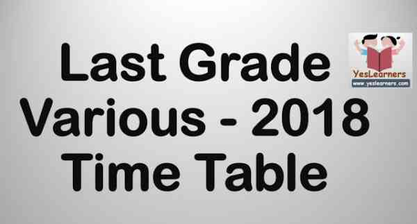Last_Grade_Various___2018_Time_Table