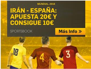 betfair promocion Iran vs España apuesta 20€ y Consigue 10€ 20 junio