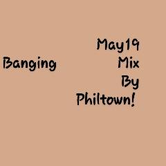 DOWNLOAD MUSIC : May 19 - Banging