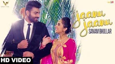 Jaanu Jaanu Lyrics - Sanam Bhullar Ft Mista Baaz | VS Records | New Punjabi Songs 2017