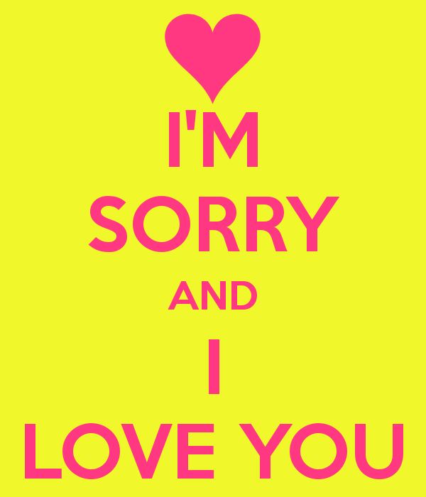 Sorry Love Quote: Im Sorry And I Love You Quotes