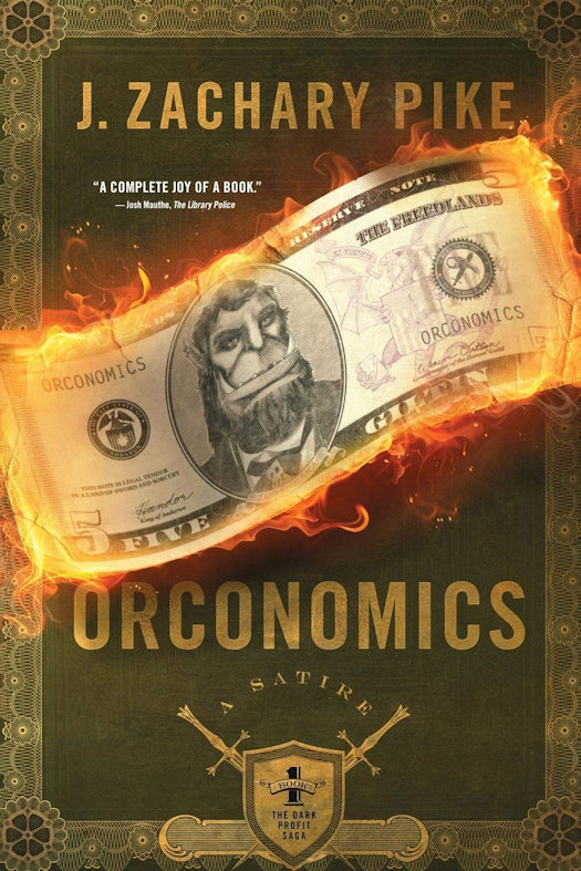 SPFBO Finalist Review: Orconomics by J.Zachary Pike