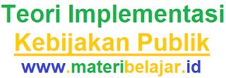 Implementasi Kebijakan Publik