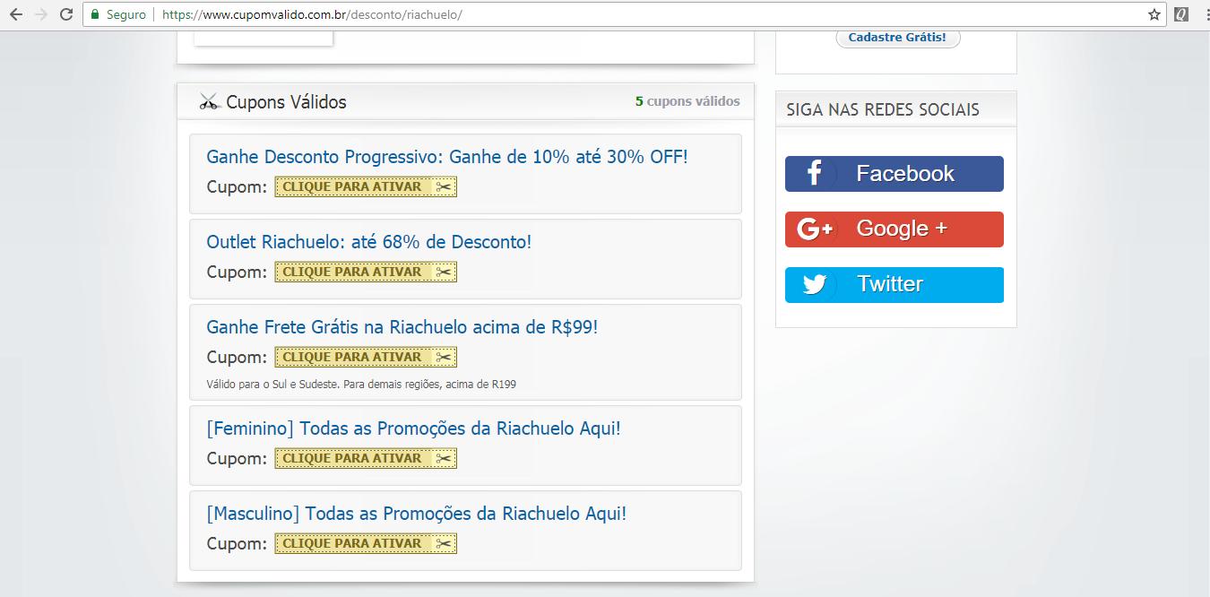 37fc5cf363 ... será direcionado para a página contendo os cupons. Por exemplo para a  Riachuelo estão neste link  https   www.cupomvalido.com.br desconto  riachuelo