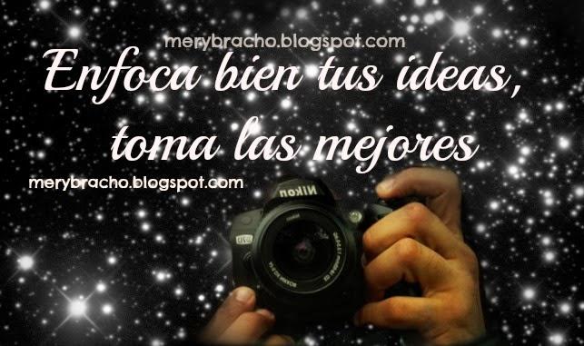 Palabras a mi Fotógrafo favorito. Dedicatoria a un fotógrafo. Palabras positivas y de aliento a un amigo fotógrafo. Postales para un fotógrafo, imagen, tarjeta.