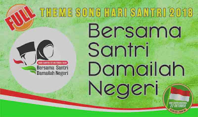 Theme Song Hari Santri (Bersama Santri Damailah Negeri)