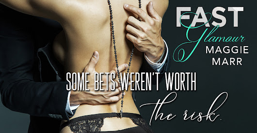 TEASER TUESDAY !! Fast Glamour by Maggie Marr