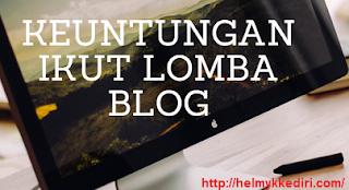 Manfaat mengikuti lomba ngeblog