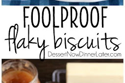 Recipe - Foolproof Flaky Biscuits