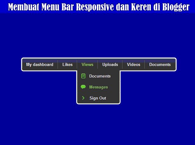 Cara Membuat Menu Bar Responsive dan Keren Tanpa Edit Html Di Blog
