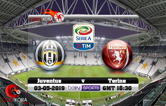 مشاهدة مباراة يوفنتوس وتورينو اليوم 3-5-2019 في الدوري الإيطالي