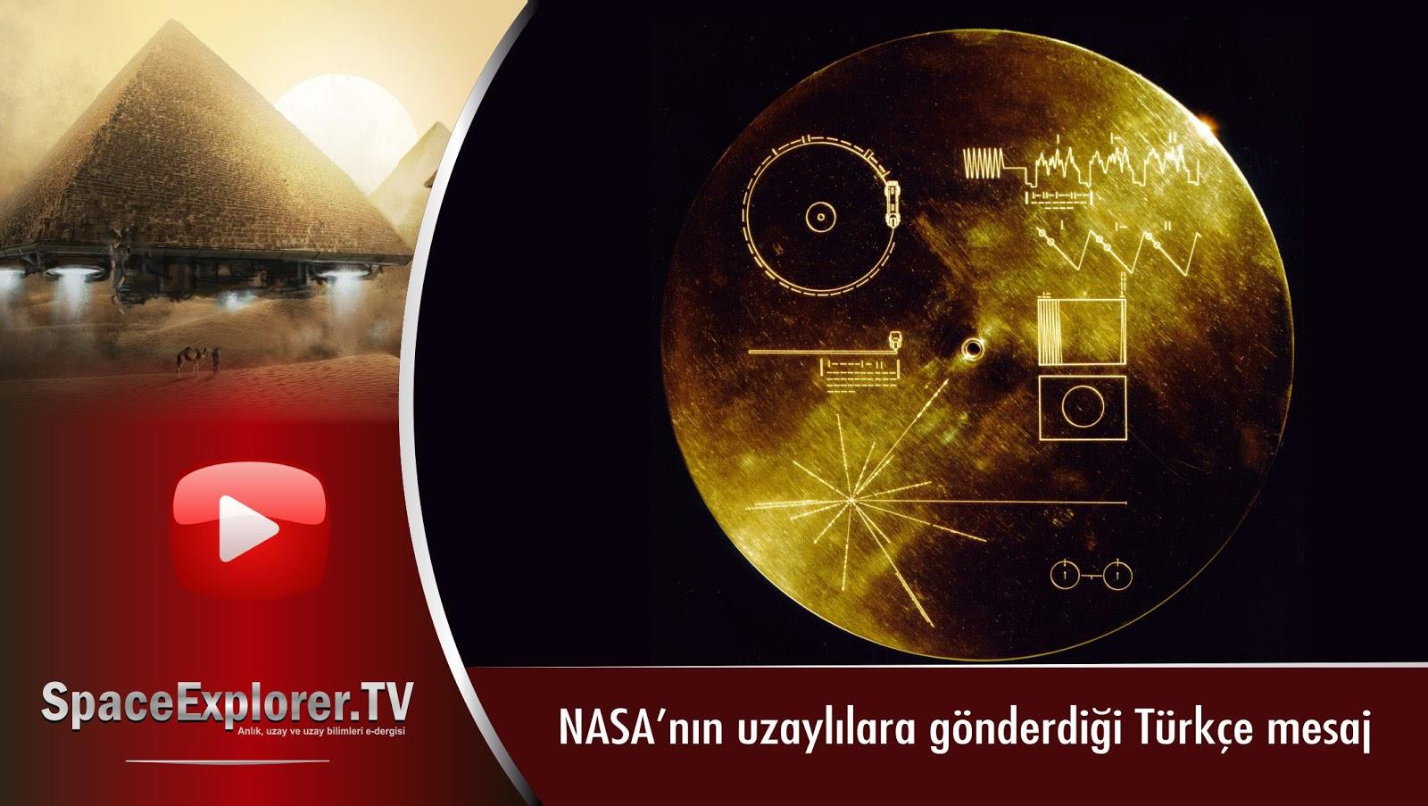 Videolar, NASA, Voyager 1, Voyager 2, Güneş sistemimizin dışı, Uzaya gönderilen mesajlar, Uzayda hayat var mı?, Evrende yalnız mıyız?,