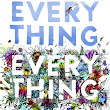 Everything, Everything -- Nicola Yoon