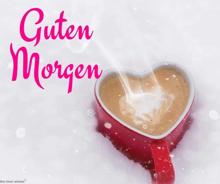 guten morgen with coffee