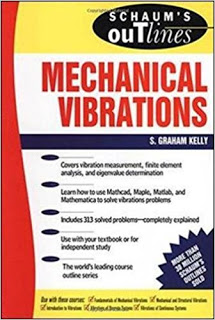 Download Schaum's outlines Mechanical Vibration S Graham Kelly Pdf