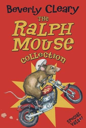 The Ralph Mouse Collection as part of Chapter Books for Preschoolers List