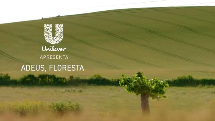 """Unilever apresenta """"Adeus, floresta"""""""