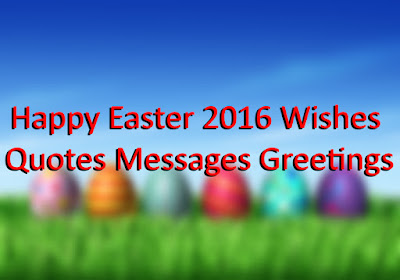 Happy Easter Sunday 2016 Greetings