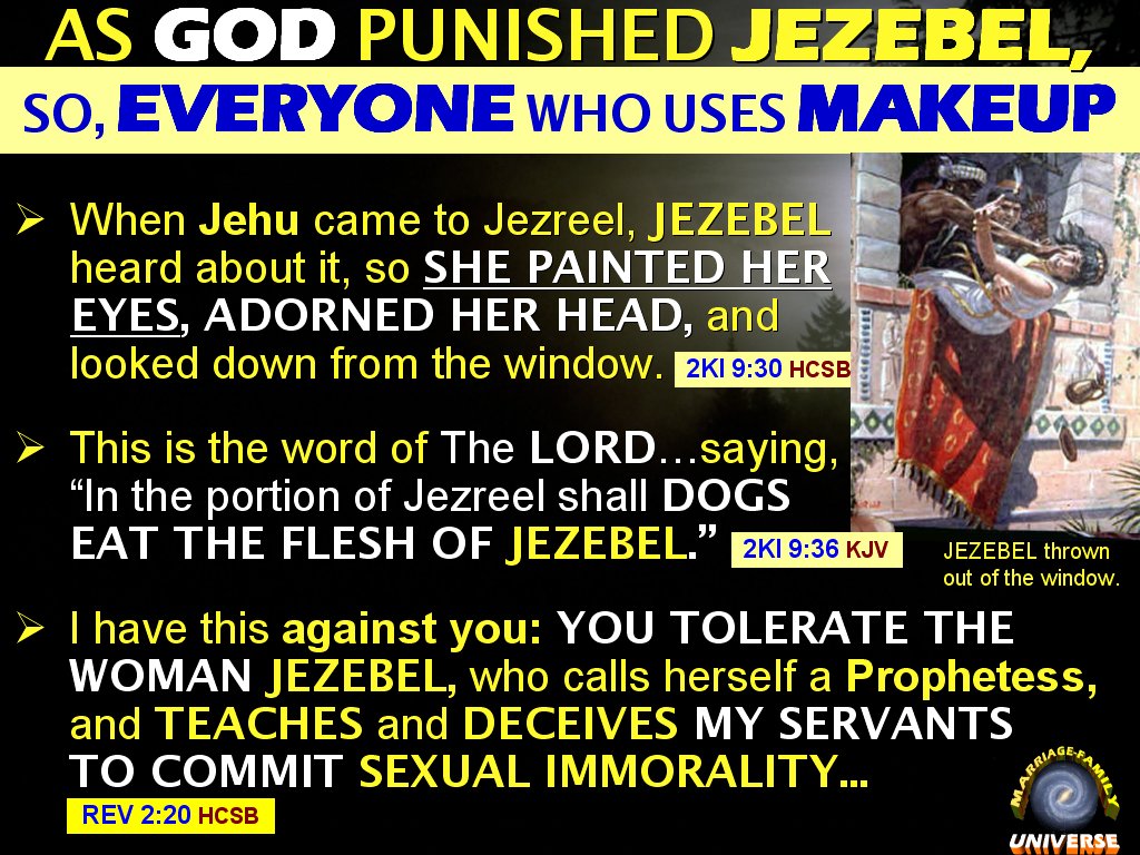 The MARRIAGE AND FAMILY UNIVERSE: JEZEBEL WAS SEVERELY