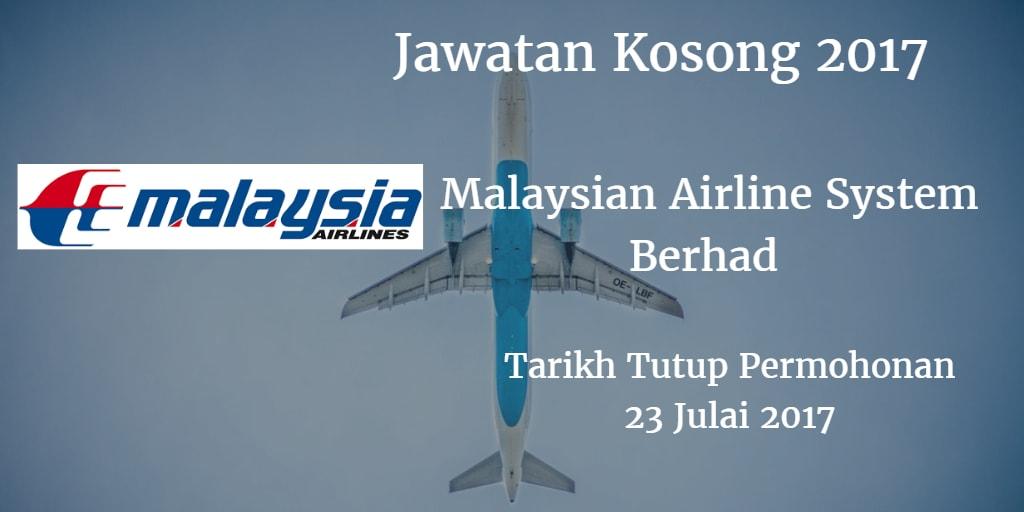 Jawatan Kosong Malaysian Airline System 23 Julai 2017