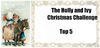 The Holly and Ivy Christmas Challenge TOP5