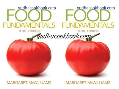 Download ebook FOOD FUNDAMENTALS 10th Edition by Margaret McWilliams