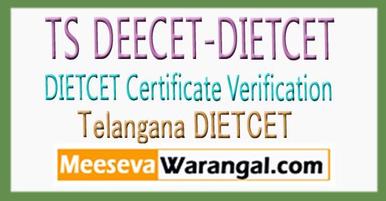 Telangana DIETCET DEECET Certificate Verification 2018