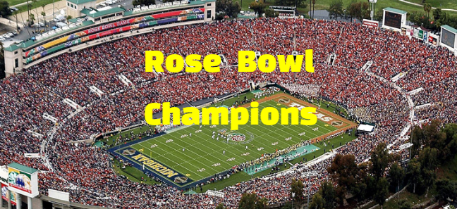 Rose Bowl Champions By Year Team History History Of Sports