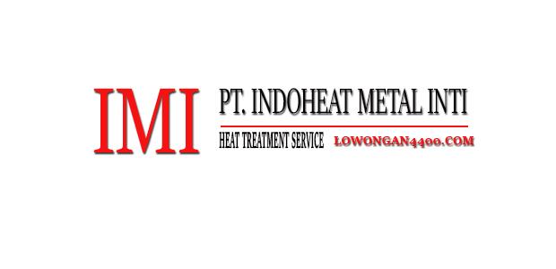 Lowongan Kerja PT. Indoheat Metal Inti Karawang