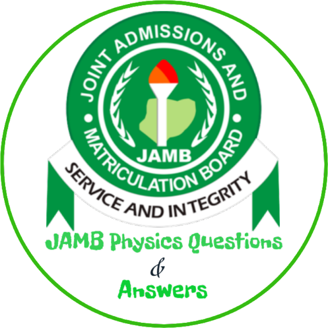JAMB Physics Questions 2018